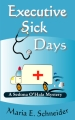 Executive Sick Days cover